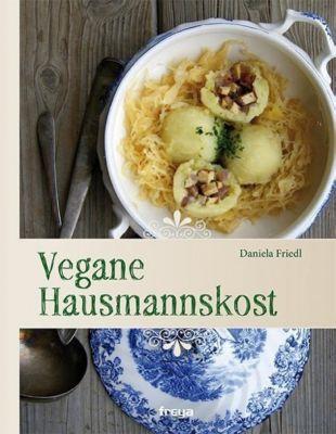Vegane Hausmannskost - Daniela Friedl pdf epub