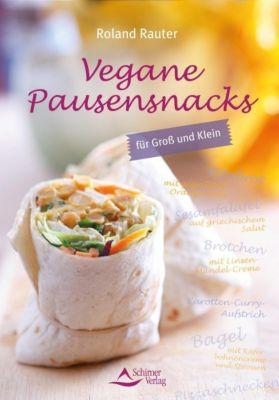 Vegane Pausensnacks - Roland Rauter pdf epub