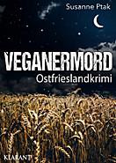 Veganermord. Ostfrieslandkrimi, Susanne Ptak
