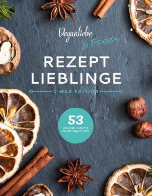 Veganliebe & Friends, Rezeptlieblinge - Katja Möller |