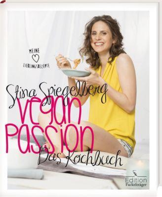 Veganpassion - Das Kochbuch - Stina Spiegelberg  