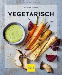 Vegetarisch, Martina Kittler