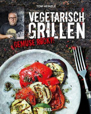 Vegetarisch grillen, Tom Heinzle