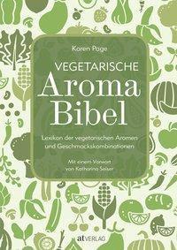 Vegetarische Aroma Bibel, Karen Page