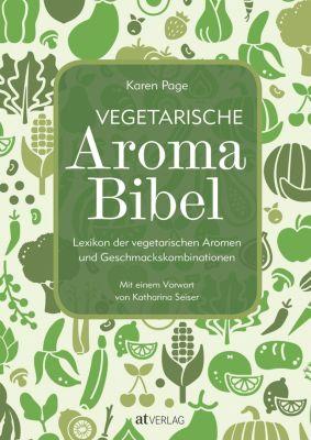 Vegetarische Aroma-Bibel - eBook, Karen Page