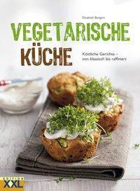 Vegetarische Küche - Elisabeth Bangert |