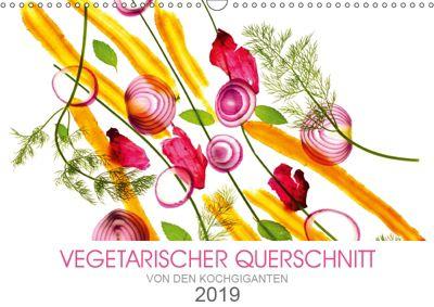 VEGETARISCHER QUERSCHNITT (Wandkalender 2019 DIN A3 quer), KOCHGIGANTEN