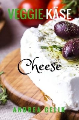 Veggie-Käse, Andrea Celik