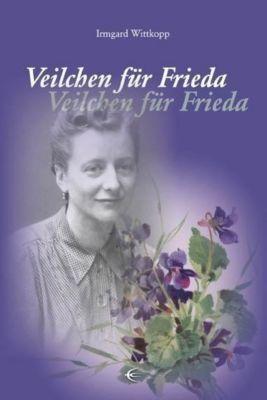 Veilchen für Frieda - Irmgard Wittkopp |
