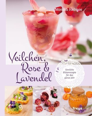 Veilchen, Rose & Lavendel - Monika Halmos pdf epub