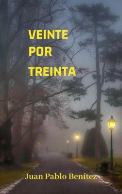 Veinte por treinta, Juan Pablo Benítez