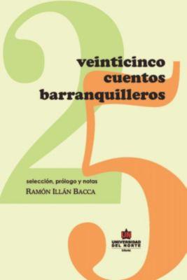 Veinticinco cuentos Barranquilleros, Ramón Illán Bacca