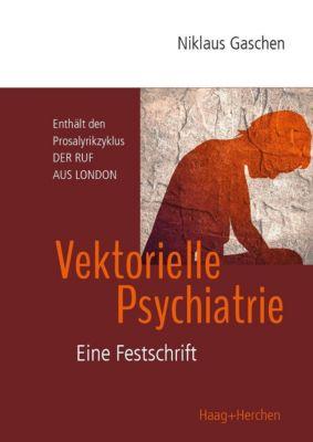 Vektorielle Psychiatrie - Niklaus Gaschen pdf epub