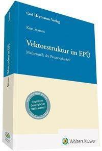 Vektorstruktur im EPÜ, Kurt Stamm