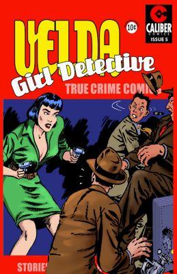 Velda: Girl Detective: Velda: Girl Detective #5, Ron Miller