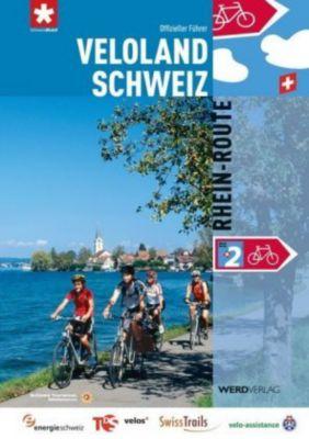 Veloland Schweiz: Bd.2 Rhein-Route