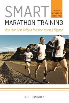 VeloPress: Smart Marathon Training, Horowitz Jeff