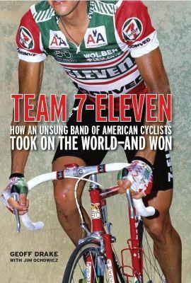 VeloPress: Team 7-Eleven, Drake Geoff