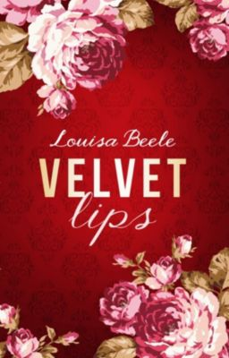 Velvet Lips, Louisa Beele