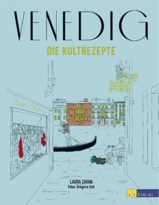Venedig - Die Kultrezepte - Laura Zavan pdf epub