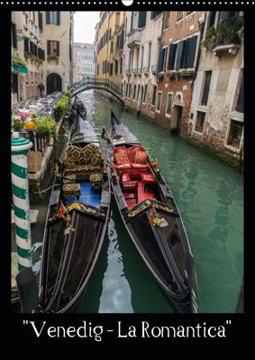 Venedig - La Romantica (Wandkalender 2019 DIN A2 hoch), C. Spazierer