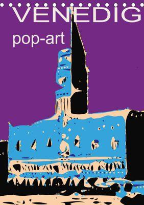 VENEDIG pop-art (Tischkalender 2019 DIN A5 hoch), Reinhard Sock