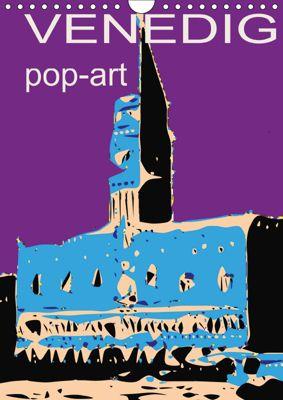 VENEDIG pop-art (Wandkalender 2019 DIN A4 hoch), Reinhard Sock