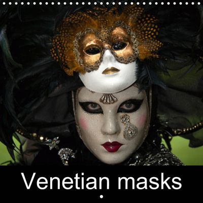 Venetian masks (Wall Calendar 2019 300 × 300 mm Square), Michel DENIS