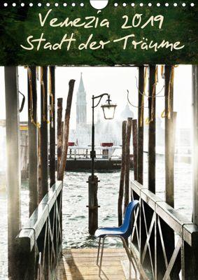 Venezia 2019 Stadt der Träume (Wandkalender 2019 DIN A4 hoch), Mila Pairan