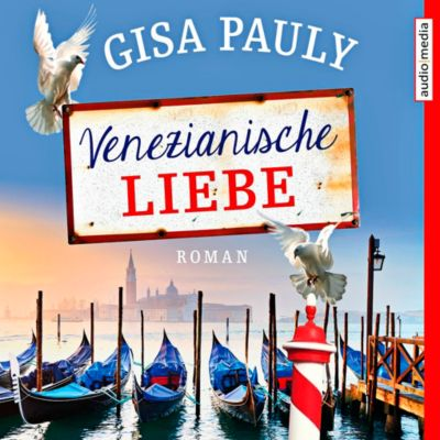 Venezianische Liebe, 2 MP3-CDs, Gisa Pauly