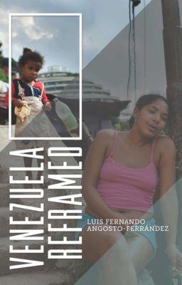 Venezuela Reframed, Luis Fernando Angosto-Ferrández