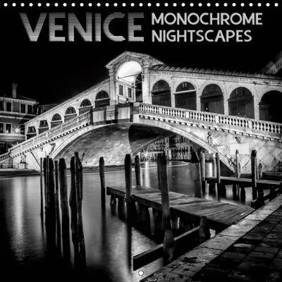 VENICE Monochrome Nightscapes (Wall Calendar 2019 300 × 300 mm Square), Melanie Viola