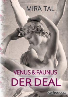 Venus & Faunus, Mira Tal