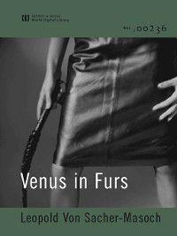 Venus in Furs, Leopold Von Sacher-masoch