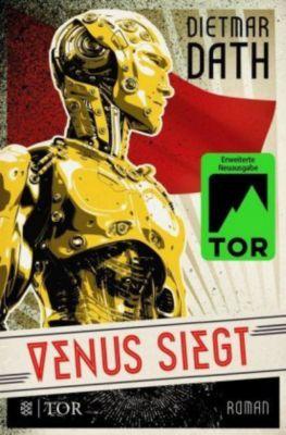 Venus siegt - Dietmar Dath |