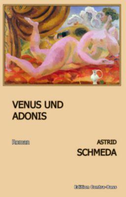 Venus und Adonis - Astrid Schmeda |