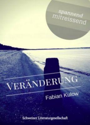 Veränderung, Fabian Kulow