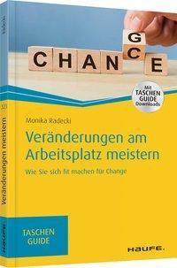 Veränderungen am Arbeitsplatz meistern - Monika Radecki |