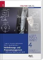 Veränderungs- und Prozessmanagement, Friedrich Roithmayr, Wolfgang Mathera, Gerhard Bauer