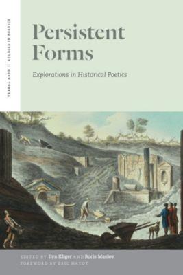 Verbal Arts: Studies in Poetics: Persistent Forms, Boris Maslov