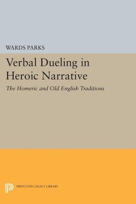 Verbal Dueling in Heroic Narrative, Wards Parks