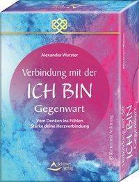 Verbindung mit der Ich-bin-Gegenwart, 45 Karten mit Anleitung - Alexander Wurster |