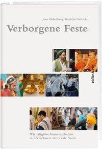 Verborgene Feste, Jens Oldenburg, Kathrin Ueltschi