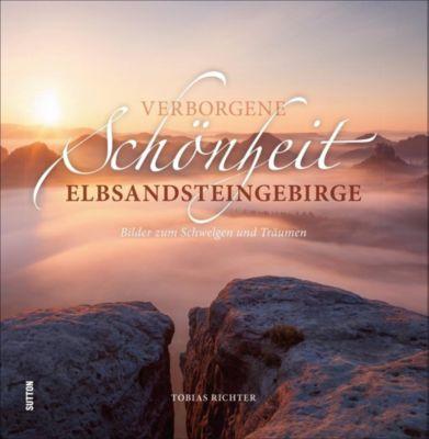 Verborgene Schönheit Elbsandsteingebirge - Tobias Richter pdf epub