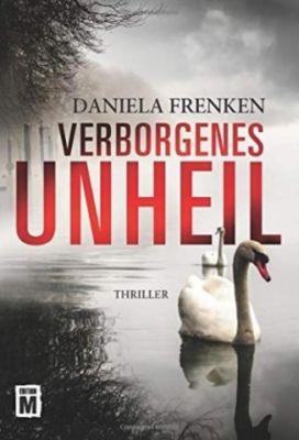 Verborgenes Unheil, Daniela Frenken