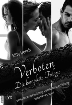 Verboten - Die komplette Trilogie, Kitty French