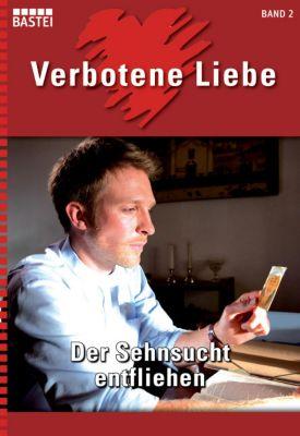 Verbotene Liebe: Verbotene Liebe - Folge 02, Katharina Verl