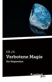 Verbotene Magie, S.B. J.S.