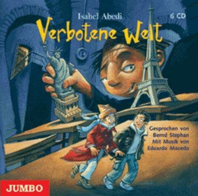 Verbotene Welt, 6 Audio-CDs, Isabel Abedi