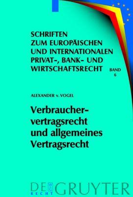 Verbrauchervertragsrecht Und Allgemeines Vertragsrecht Buch